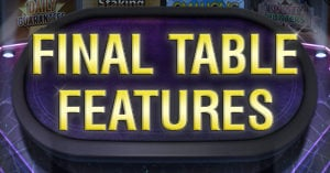 Final Table Features For Online Real Money Poker App