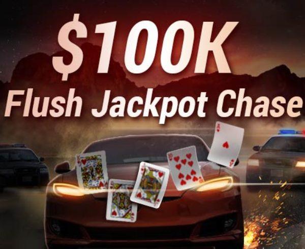 $100K Flush Jackpot Chase online poker promotion