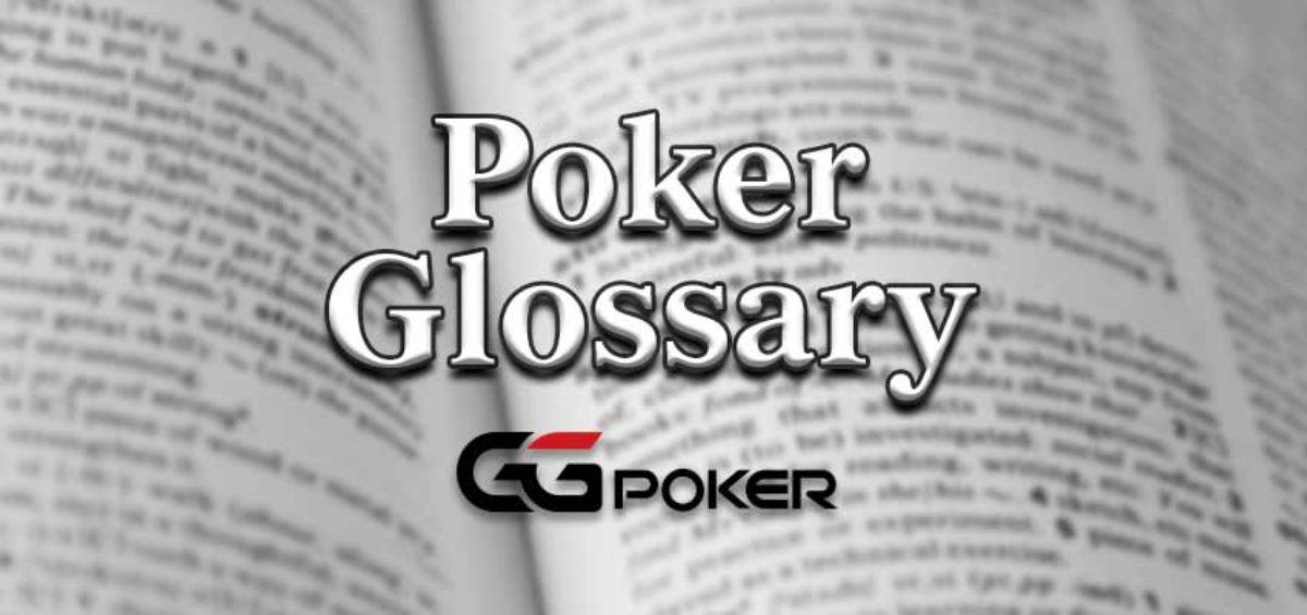 Online Poker Glossary Poker Terminology